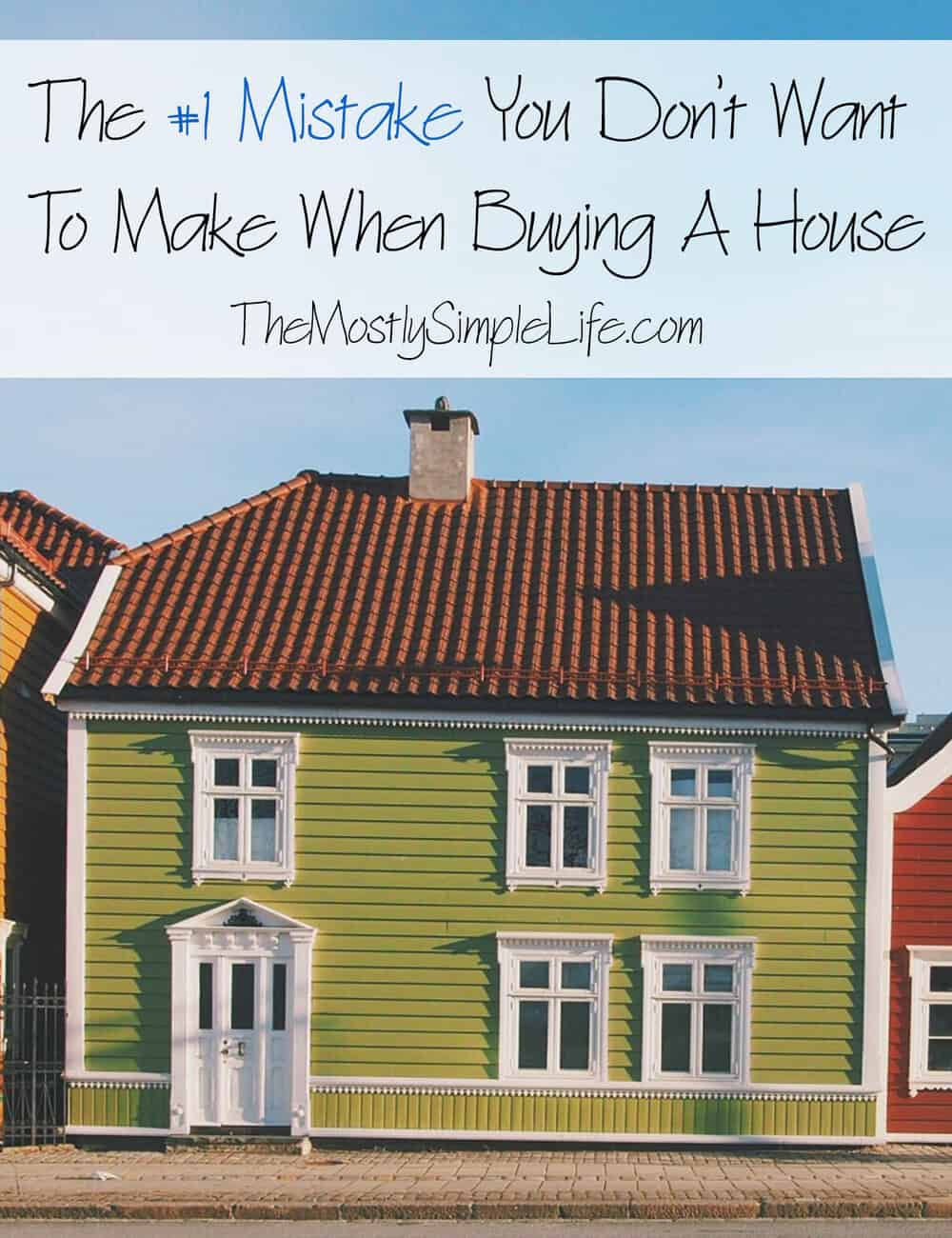 The 1 Mistake You Don 39 T Want To Make When Buying A House