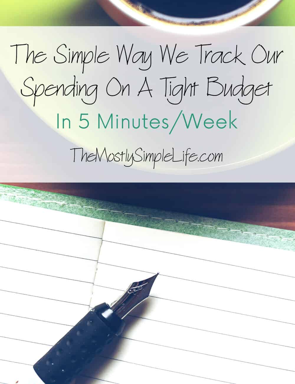 track our spending on a tight budget