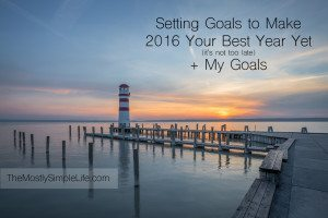 Setting Goals For Your Best Year Yet