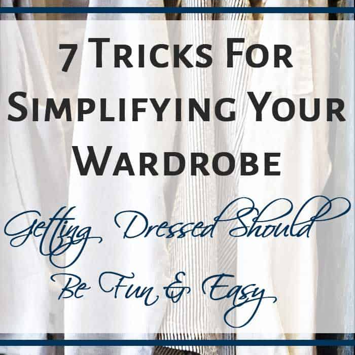 7 Tricks For Simplifying Your Wardrobe
