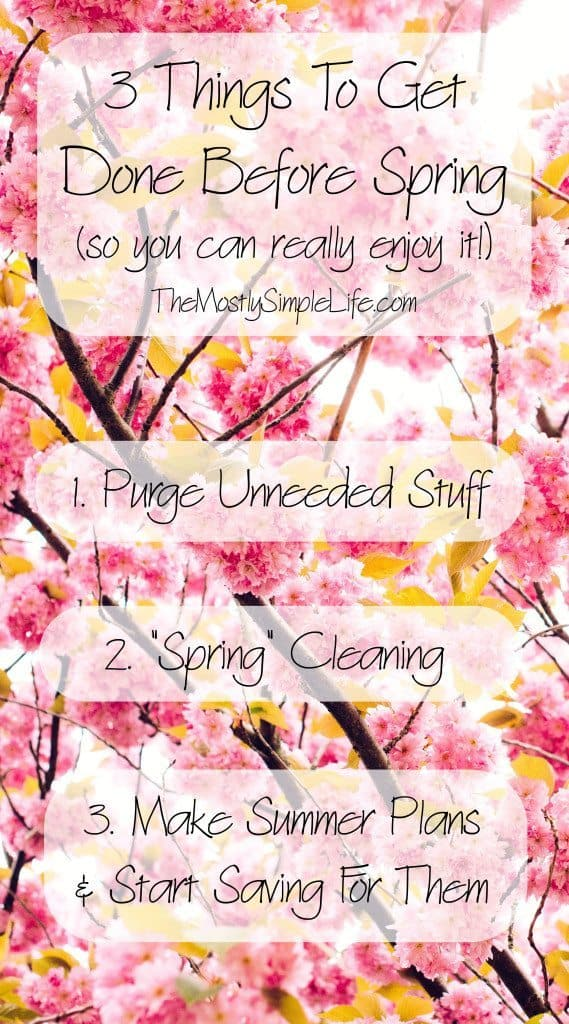 3 Things To Get Done Before Spring