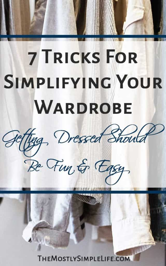 7 Tricks For Simplifying Your Wardrobe | Fashion | Simple Easy Outfits | Minimalist Wardrobe | Getting dresses should be fun and easy! Click through for some great tips and tricks!
