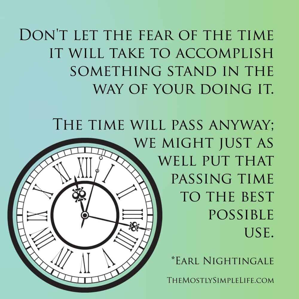 Time will pass anyway.