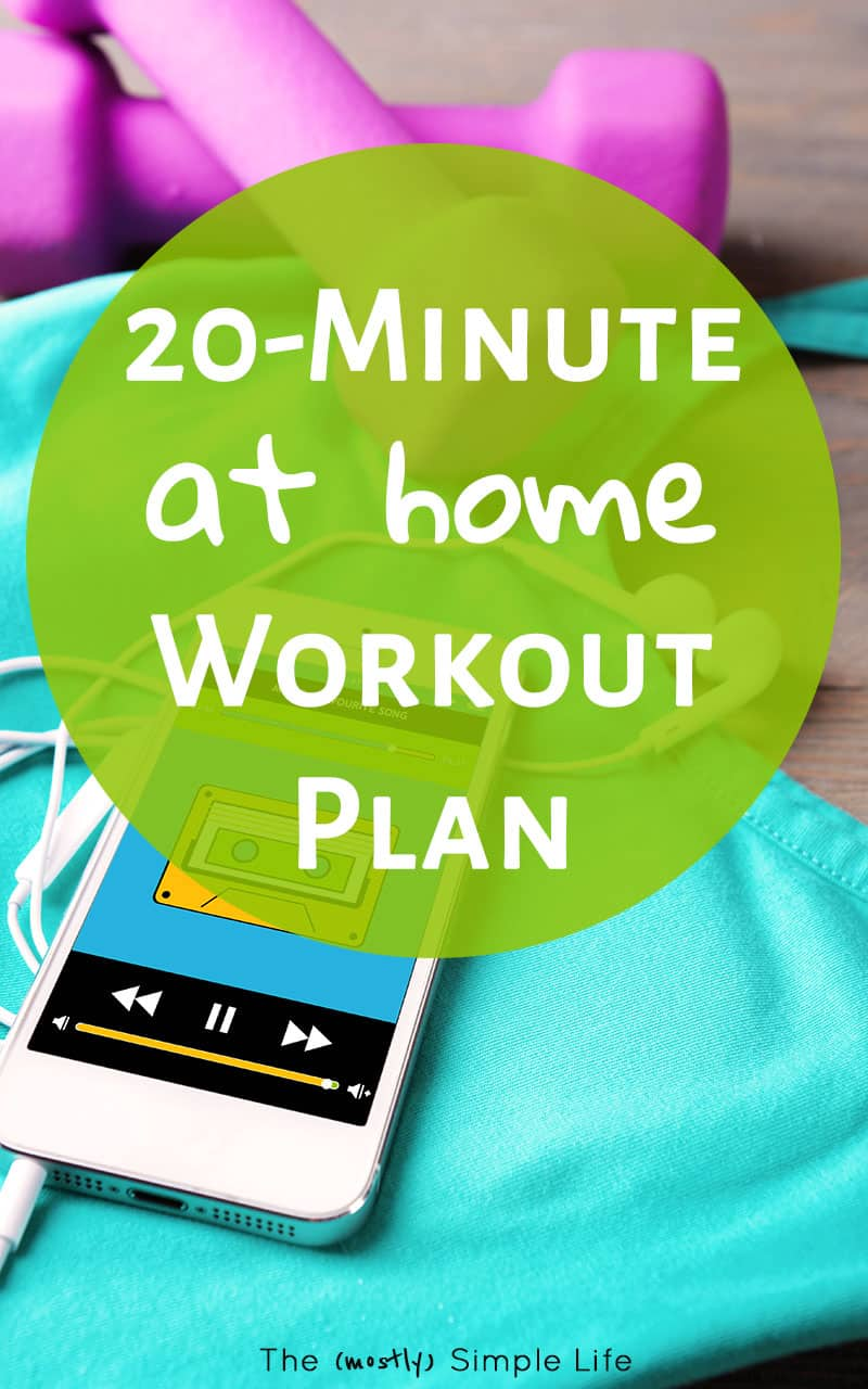 My Simple 20 Minute Workout Routine