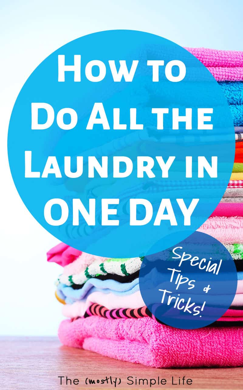 How To Get The Laundry Done In One Day