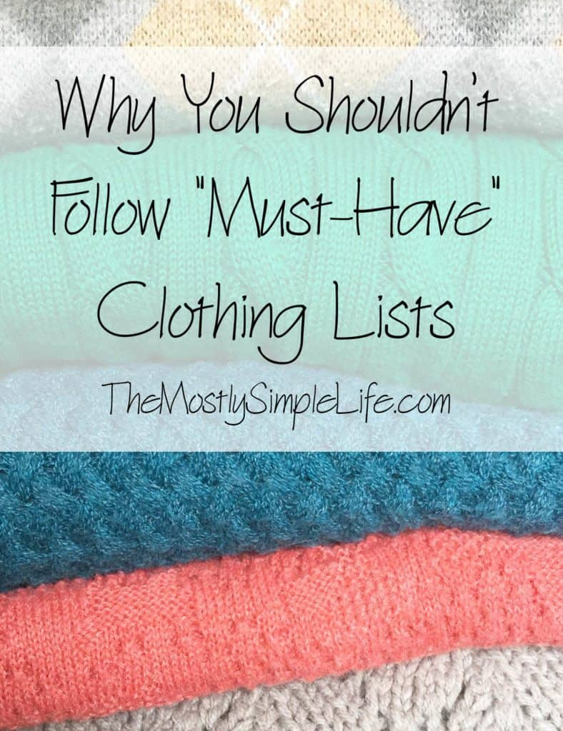 "Why You Shouldn't Follow ""Must-Have"" Clothing Lists"