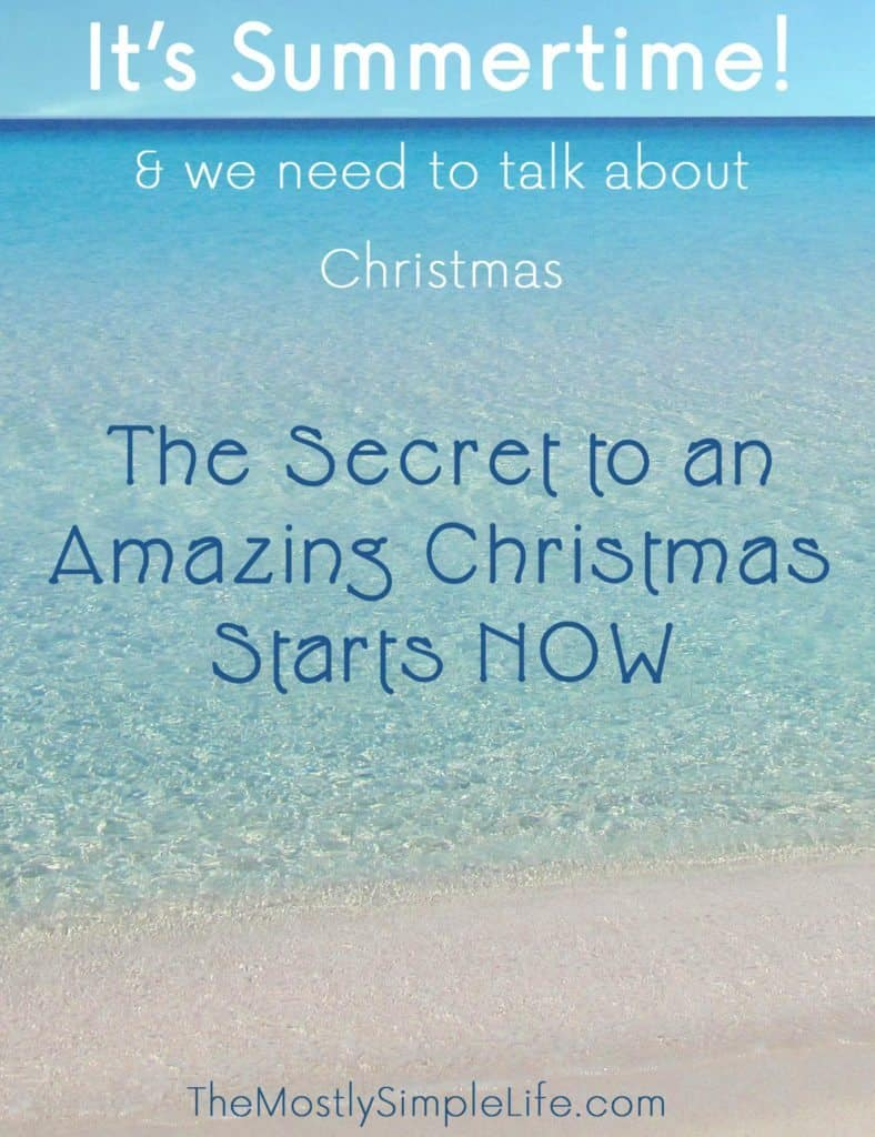 The secret to an amazing Christmas starts NOW! In the summer! Start planning that Christmas budget with these simple steps: