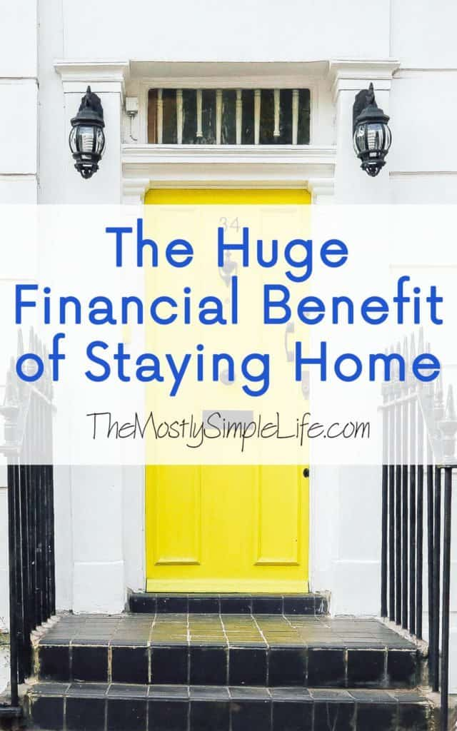 The Huge Financial Benefit of Staying Home: Stay home, save tons of money, and still have fun!