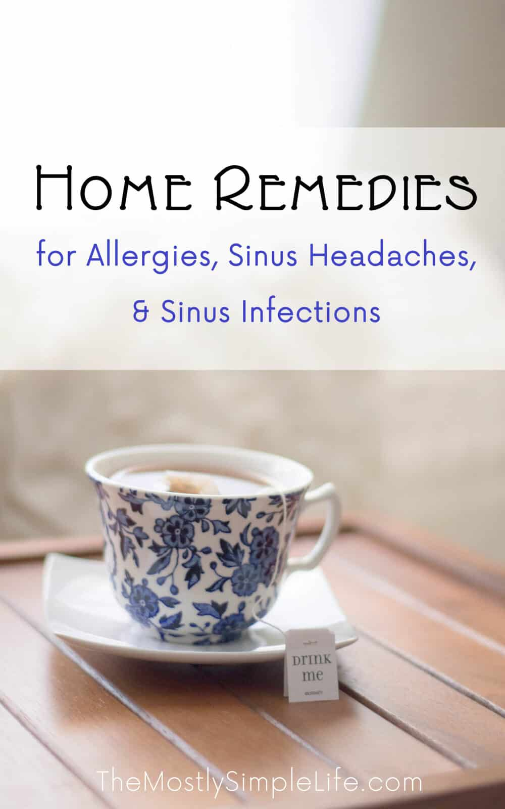 Allergy & Sinus Infection Home Remedies