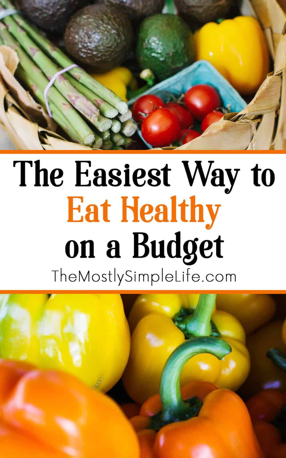 The easiest way to eat healthy on a budget the mostly simple life amazing tips for eating healthy on a budget inexpensive whole foods easy recipes i forumfinder Image collections