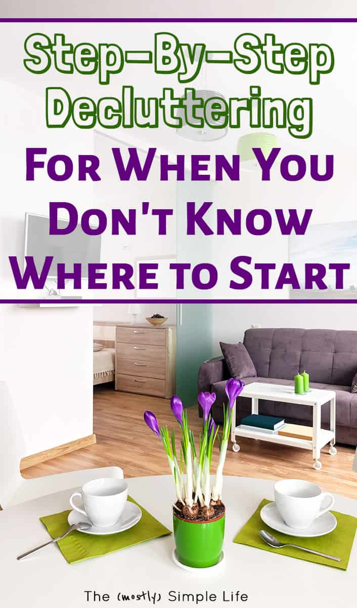 Declutter Your Home: Where to Start When You're Drowning in Clutter