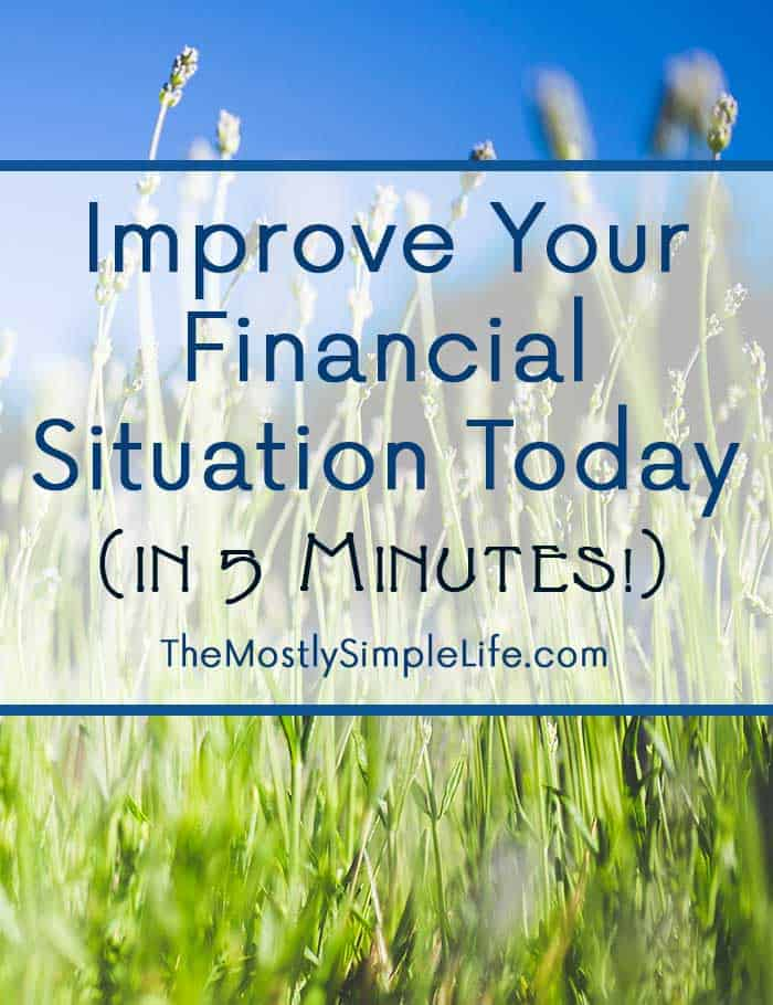 Change Your Financial Situation in 5 Minutes Today