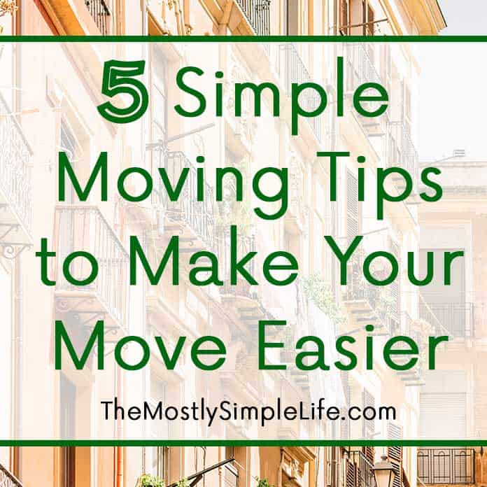 5 simple moving tips to make your move easier the for Moving into a new build house tips