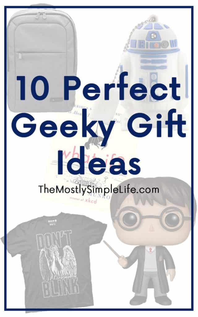 10 Perfect Geeky Gift Ideas | Gift Guide for your Favorite Geek | Christmas Present Guide | Star Wars | Video Games | Harry Potter | LOTR | Gaming | Pin for Later!