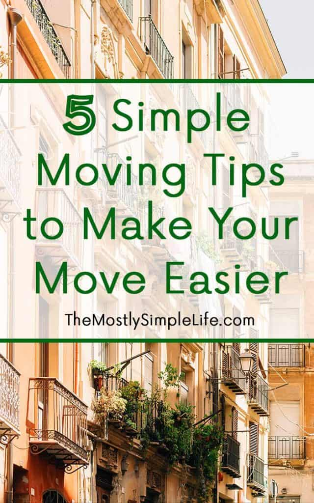 5 Simple Moving Tips to Make Your Move Easier