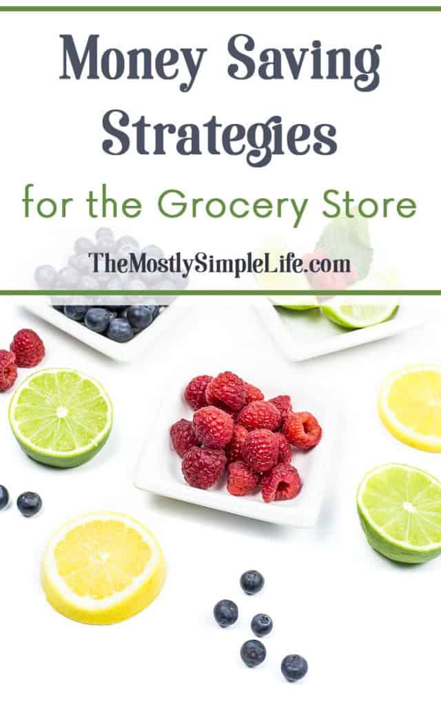 Money Saving Strategies for the Grocery Store | Save money on groceries | Save money on food | Inexpensive food | Click through to see these great tips!