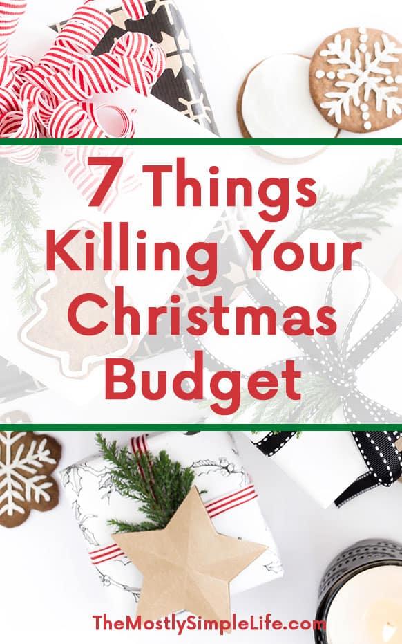 7 Things Killing Your Christmas Budget | Debt Free Christmas | Christmas Traditions!