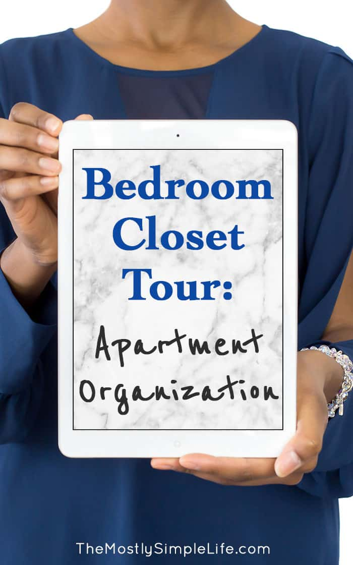 Apartment Bedroom Closet Tour - The (mostly) Simple Life