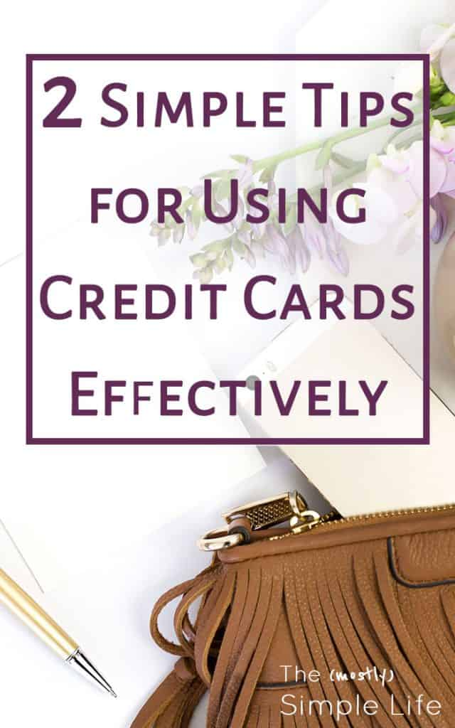 2 Simple Tips for Using Credit Cards Effectively | Only pay with credit cards | Smart credit card use | Simple budget and personal finance