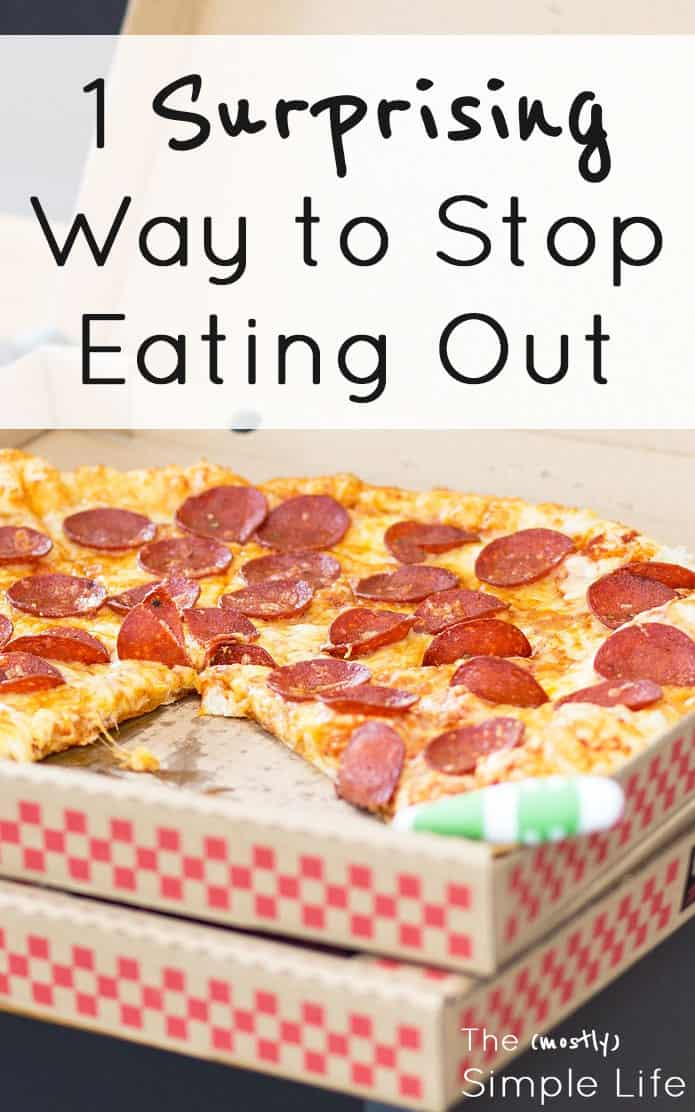 1 surprising way to stop eating out | This tip is so ridiculously simple! We\'ve been wanting to find ways to eat out less for our health and our budget. Can\'t believe I never thought of this :)  Gotta break that takeout habit!