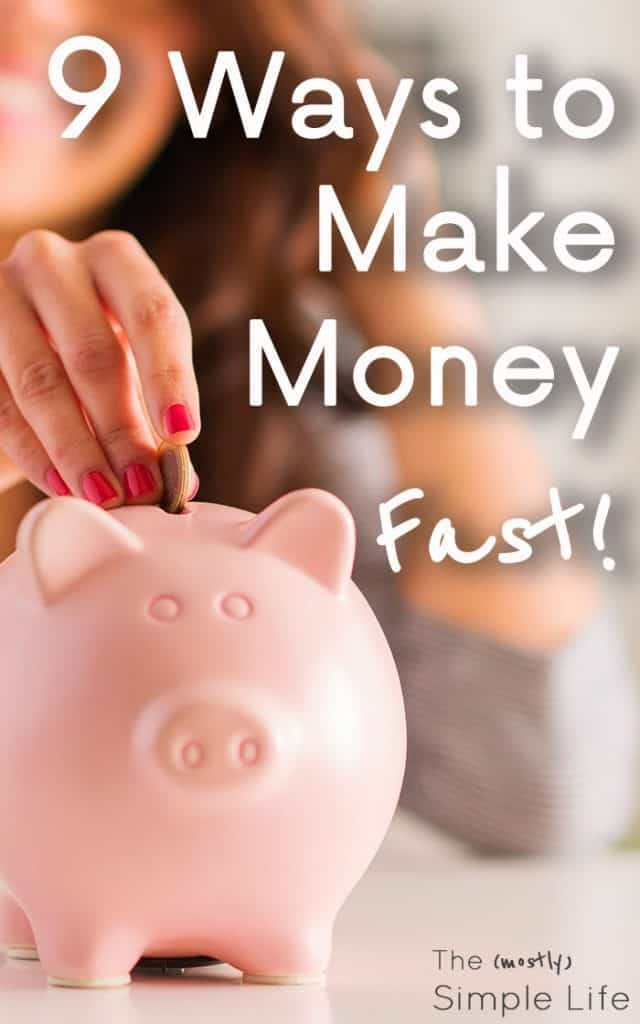 9 Ways to Make Money Fast | Get cash when you need it | How to make money from home