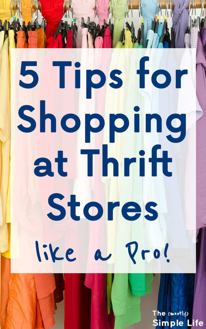 5 Tips for Shopping at Thrift Stores like a Pro | I used to have digging through stuff at the thrift store, but now I find awesome clothes at great prices!