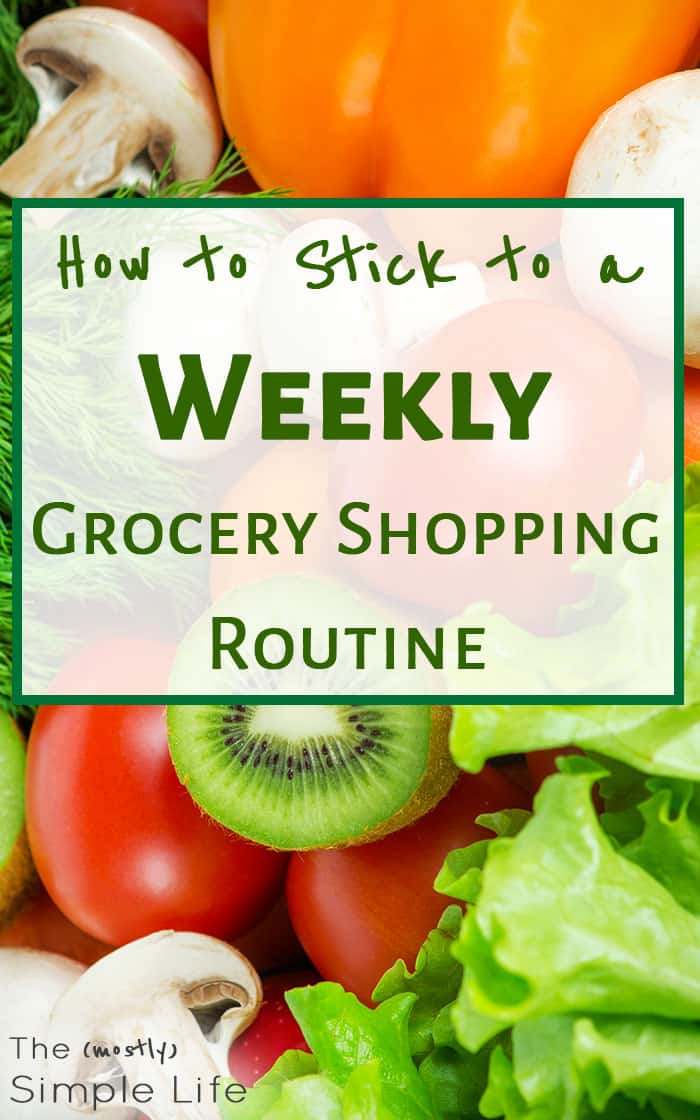 How to Stick to a Weekly Grocery Shopping Routine | These are such smart tips for grocery shopping ONLY once a week - I hadn\'t thought of some of these time saving hacks. Plus, help with meal planning on a budget and sticking to your grocery list. The part about \'wandering\' is definitely what I need to work on.