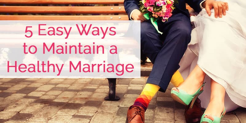 5 Easy Ways to Maintain a Healthy Marriage | Happy relationship tips | Happy marriage | Connect more with your husband |
