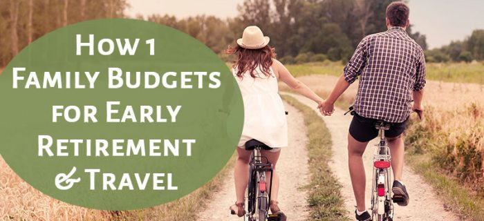Real-Life Budgets Series: Early Retirement with a Child in College