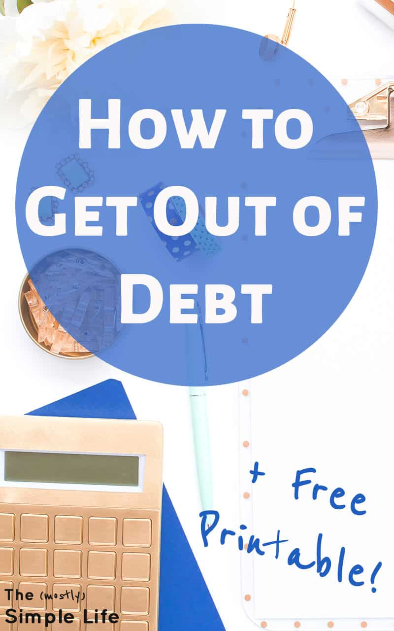 How to Get Out of Debt (we\'re in a bit of a mess...)