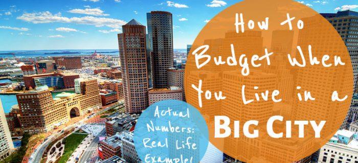 Real Life Budget: Big City Budgeting