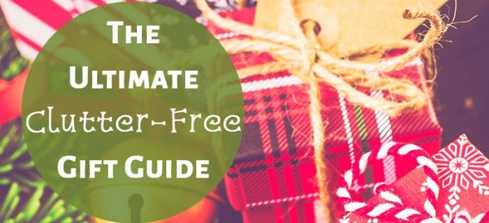 The Ultimate Clutter Free Christmas Gift Guide