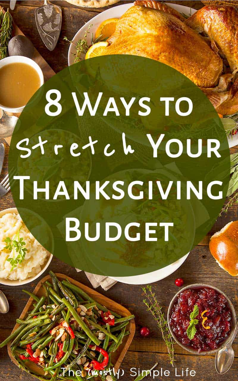 8 Ways to Stretch Your Thanksgiving Budget