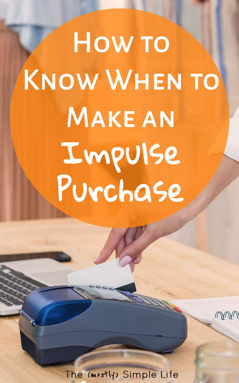 Such good questions to ask to decide if you should make an impulse purchase. I really like that the tips don't just say that you never should do it. This is so handy for knowing if impulse buying is a good idea or if I should stop and save my money!