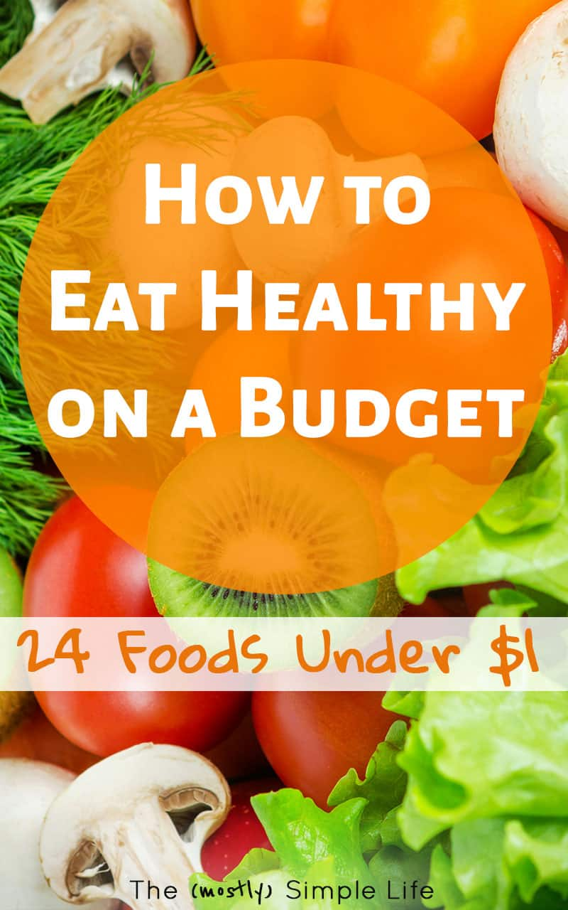You can eat healthy on a budget!!! If you're trying to lose weight or get healthier, you'll love this list of inexpensive healthy foods, plus ideas for simple meals to make from them. So many of these are kid friendly and can work for one, two, or the whole family. #healthy #healthymealplan #mealplanning #onabudget #budget #simplemeals #savingmoney #keto #vegitarian #wholefoods