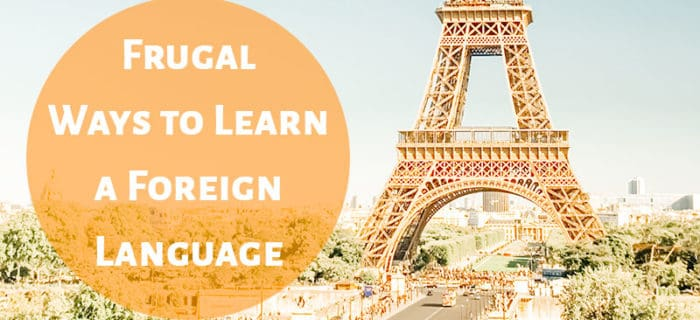 Frugal Ways to Learn a Foreign Language