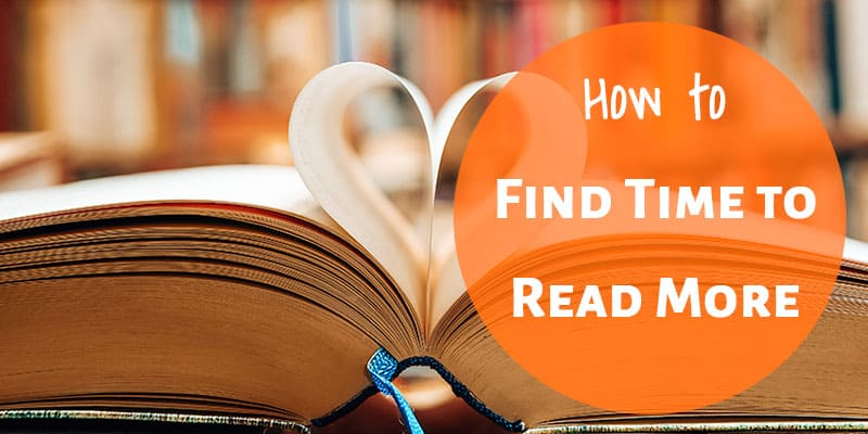 How to Find Time to Read More