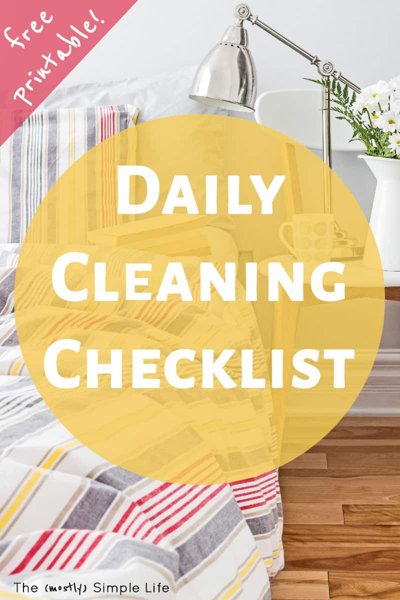 Having a daily cleaning checklist or schedule is an easy way for adults to stay on top of housework. This checklist with free printable is my most important daily chores! #chores #everydaychores #dailycleaning #cleaningchecklist #freeprintable #printable #cleaning #workingmoms #homemaking #housework #cleaningschedule #cleaningroutine #checklist