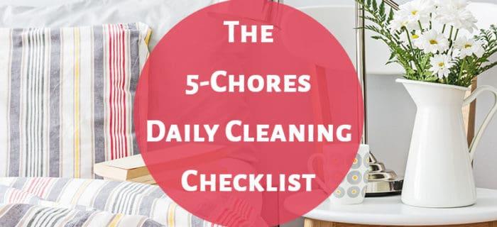 The Daily Cleaning Checklist
