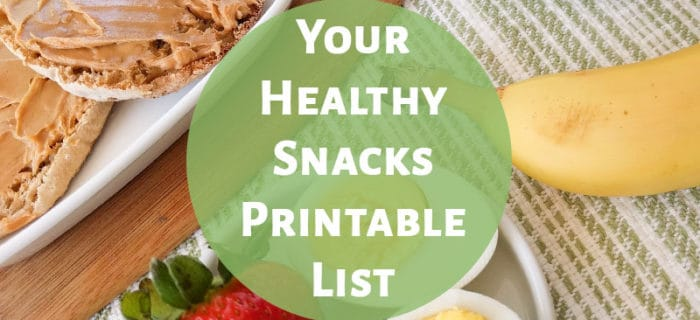 Healthy Snacks Printable List