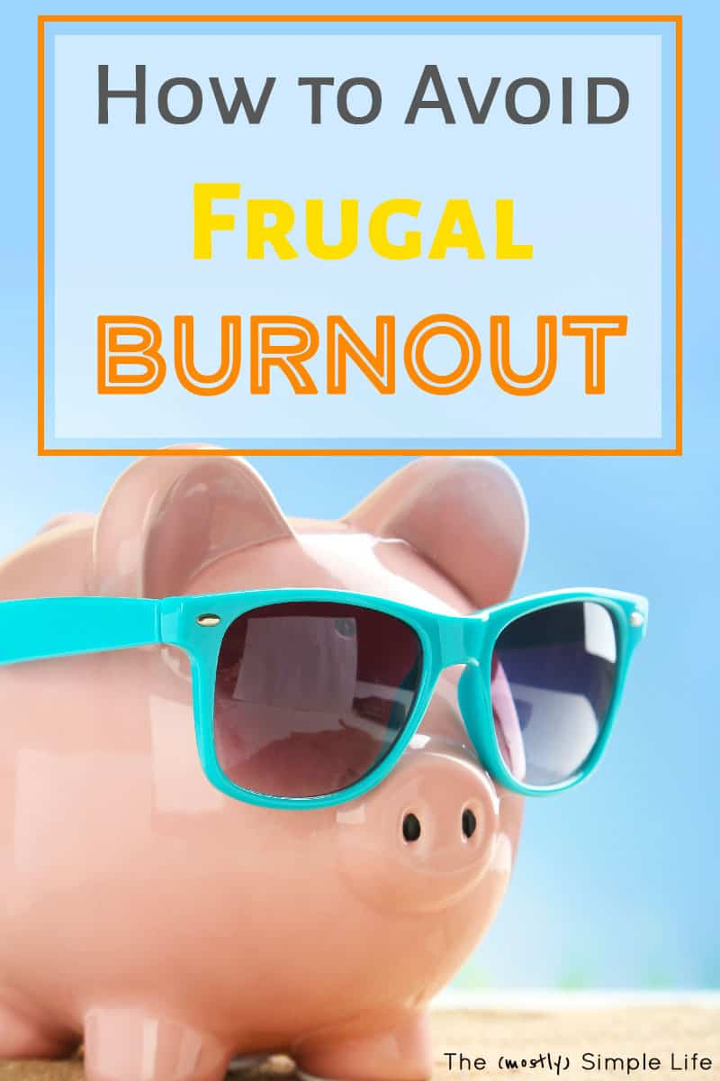 For when you're tired of saving money, trying to become debt free, living on a budget, and being frugal... How to Avoid Frugal Burnout! So good for families trying to pay off debt or beginners on a budget! #frugal #frugalliving #budget #daveramsey #payoffdebt #debtpayoff #debtfree #personalfinance #finance #savingmoney #extreme #extremefrugality #money