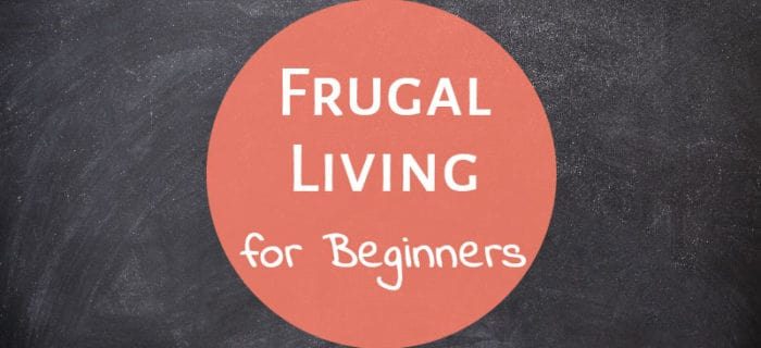 Frugal Living for Beginners