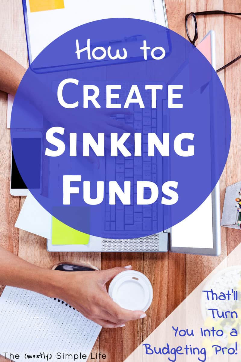 Simple guide on how to create sinking funds: what are they, how to use them, ideas for a list of categories of funds, etc. Should you use cash envelopes or other organization for your budget? All the info you need... #sinkingfunds #saving #money #personalfinance #budeting #finances #budget #financialfreedom #savemoney #debt #emergencyfund