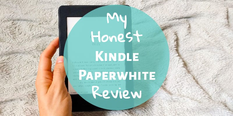 My Honest Kindle Paperwhite Review - The (mostly) Simple Life