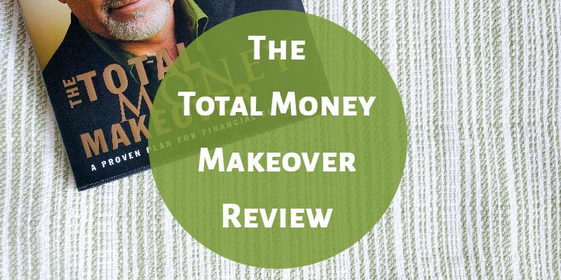 The Total Money Makeover Review