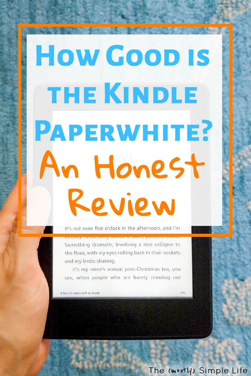 My Honest Kindle Paperwhite Review