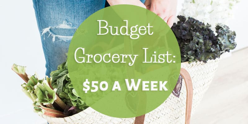 Budget Grocery List: $50 a Week for Two Adults