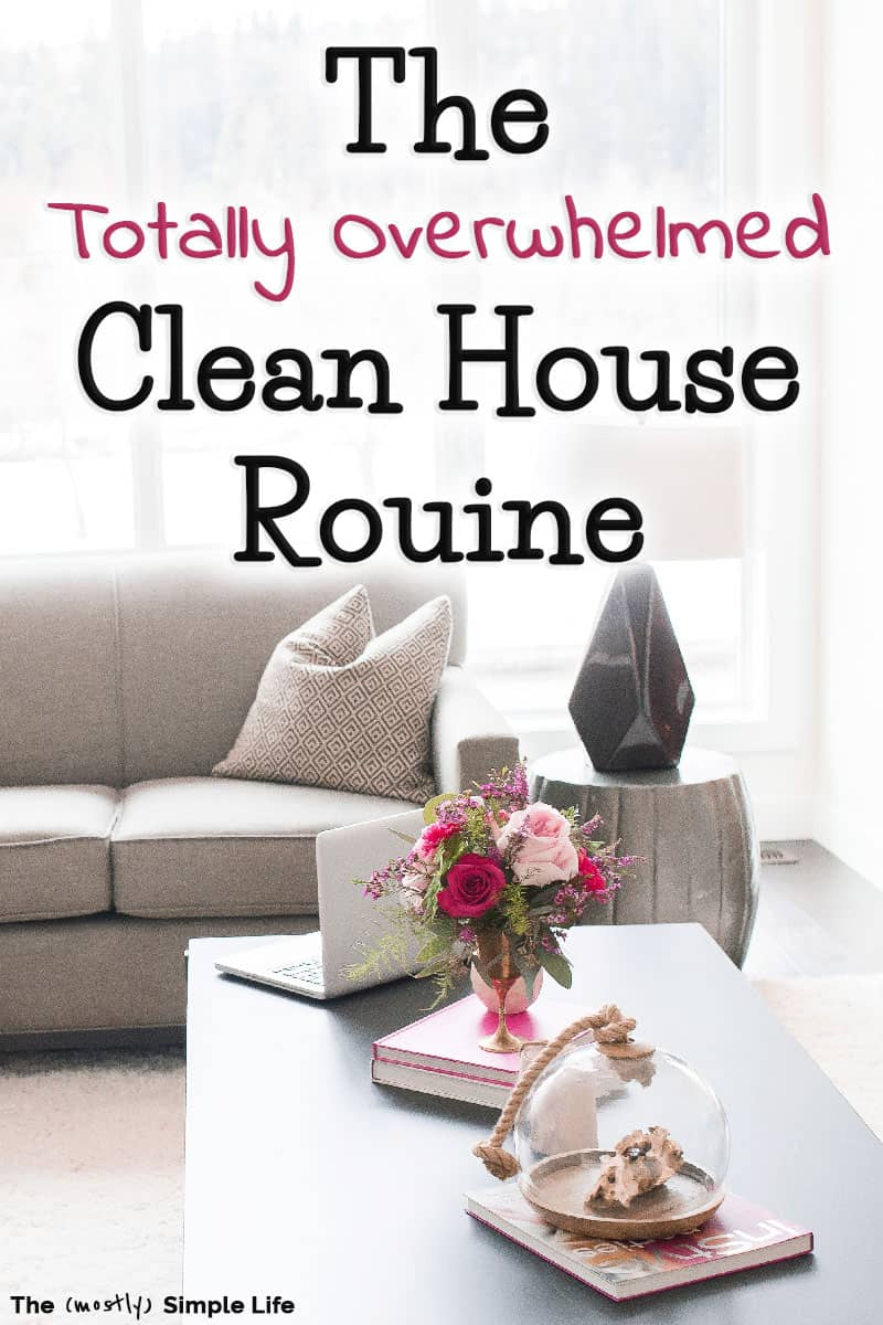 Go from messy house to clean house in one day with this routine! This simple schedule will give you inspiration when you\'re overwhelmed by your house. Great cleaning tips for weekly cleaning. Great for working moms and busy families! #cleaning #cleaningschedule #overwhelmed #cleanhouse