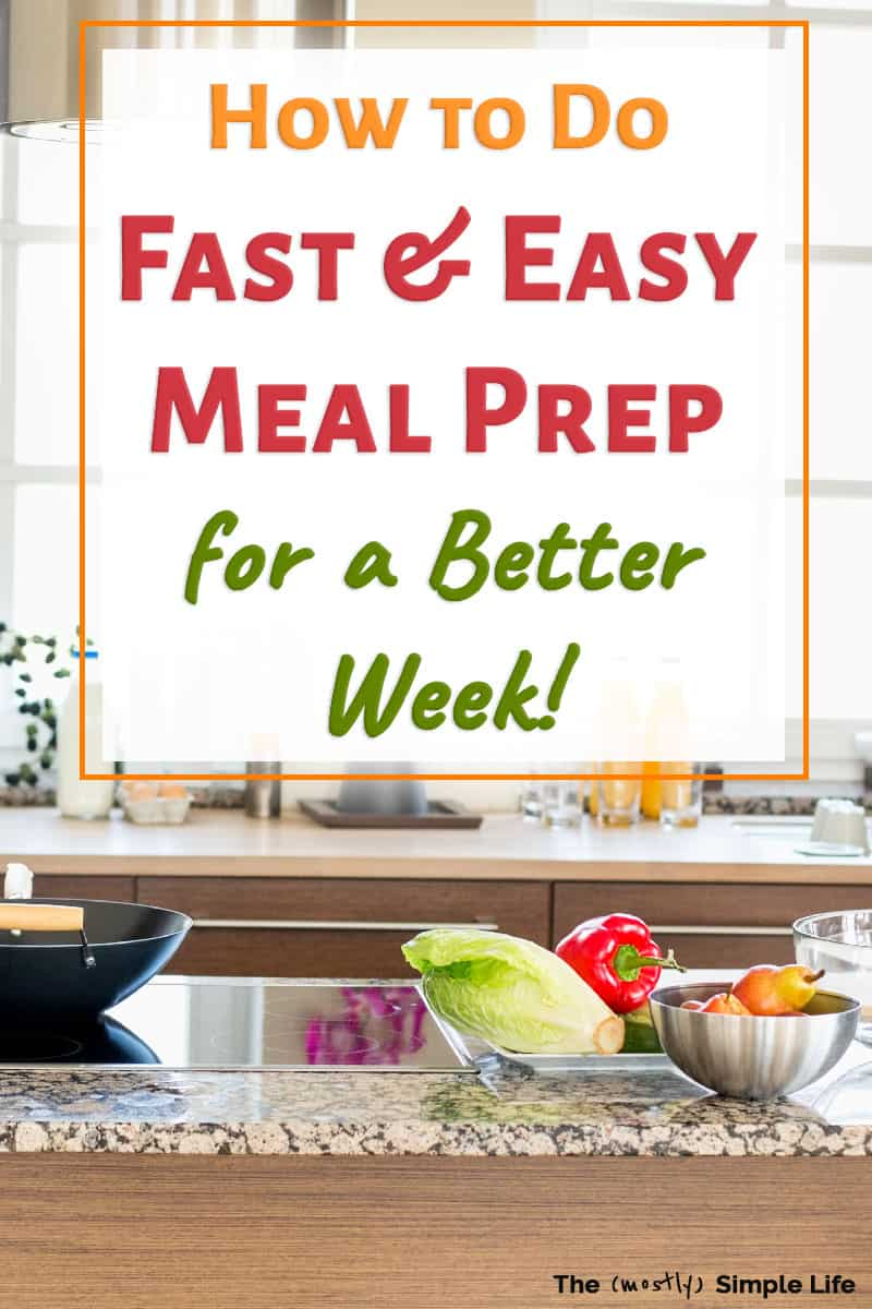 Learn super easy meal prep for the week! These ideas will help you pull together easy meals -- fast: breakfasts, lunches, snacks, and dinners! I use my freezer to prep chicken and prep all kinds of healthy food too! Perfect for beginners or for two! These ideas all definitely work if you\'re on a budget and want to eat healthy. Learn how to make it happen! #mealprep #easymeals #healthy #dinner #mealplanning
