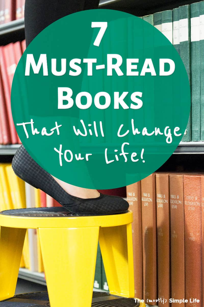 Check out this list of life changing, must read books! This is my personal list of all time classics, including fiction and nonfiction. Great list for women if you\'re in your 20s or in your thirties. These recommended books are all about personal growth, with tons of inspiration for a better life! #mustreadbooks #books #tbr #inspiration #motivation